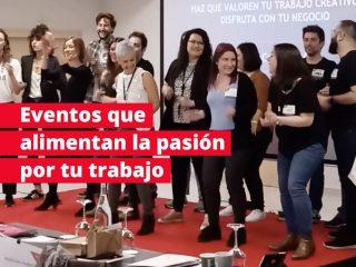 Eventos que alimentan la pasión por tu trabajo