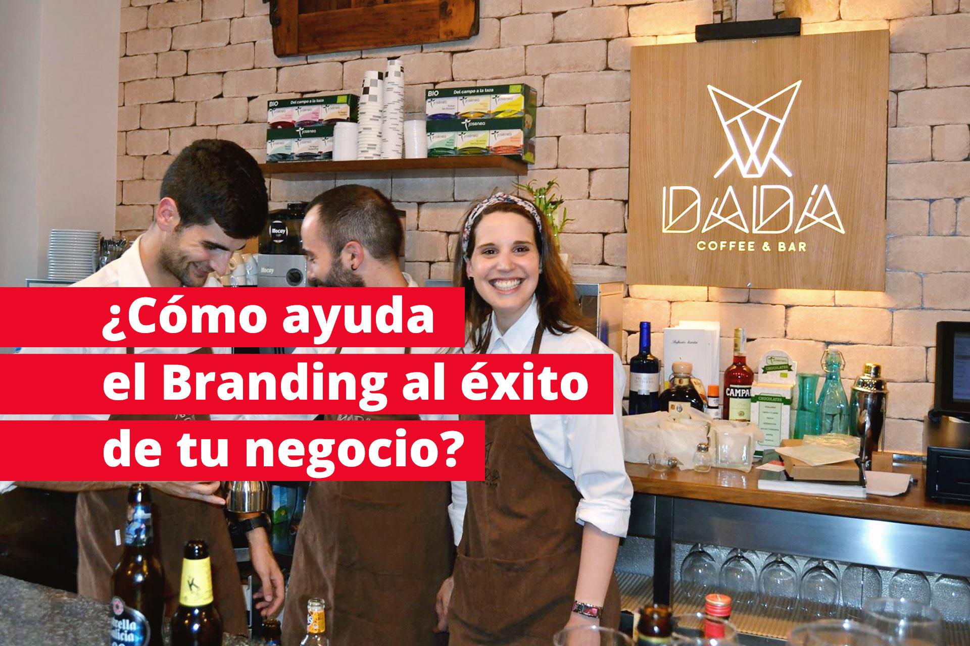 cómo ayuda el branding al éxito de tu negocio